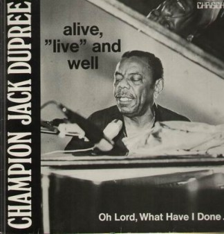 Charmpion Jack Dupree Alive, live and well