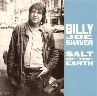 Billy Joe Shavers Salt of the earth
