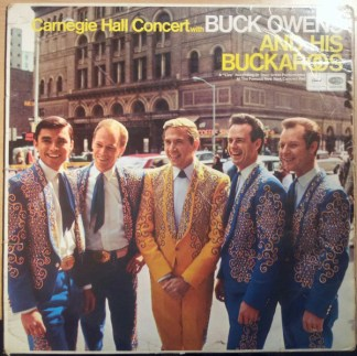 Buck Owens and his Buckaroos Carnegie Hall Concert