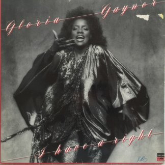 Gloria Gaynor I have a right