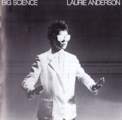 CD Laurie Anderson Big science