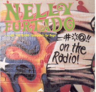 CD-singel Nelly Furtado ON the radio