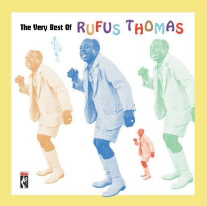 CD The very best of Rufus Thomas