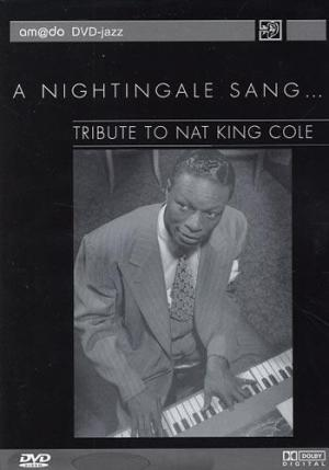 DVD A nightingale sang Tribute to Nat King Cole