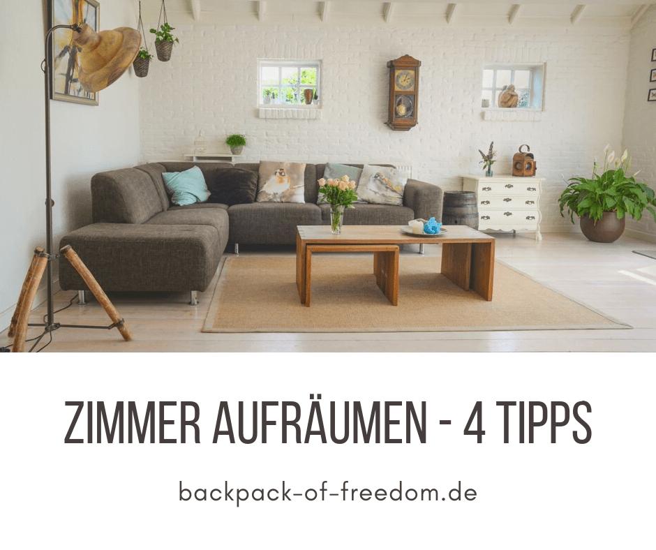 Zimmer Aufräumen – 4 Tipps