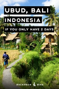 Visiting Ubud Bali if you only have 2 days | When you visit Indonesia, you definitely need to check out Ubud, Bali. If you're only there for a short time, here is how to make the most of it, even on a backpacker budget!