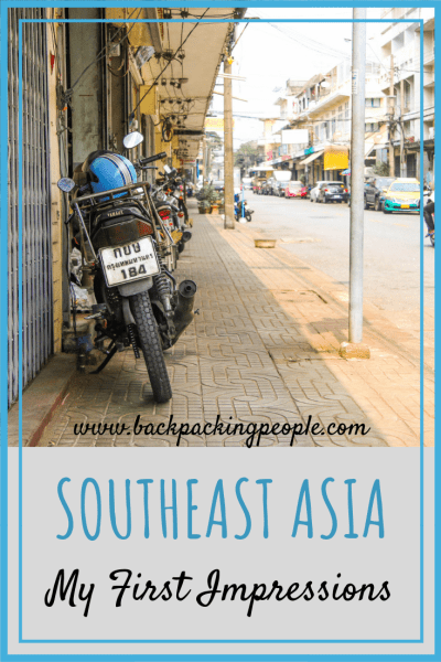 My First Impressions of Southeast Asia and Thailand