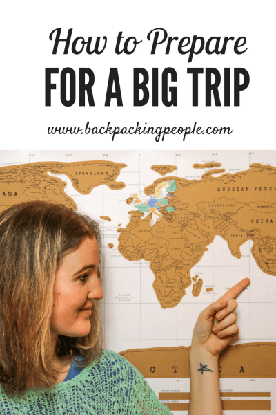 How to Prepare for a Big Trip