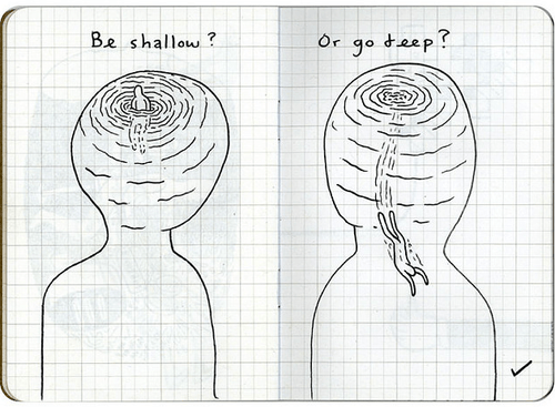 Deep or Shallow