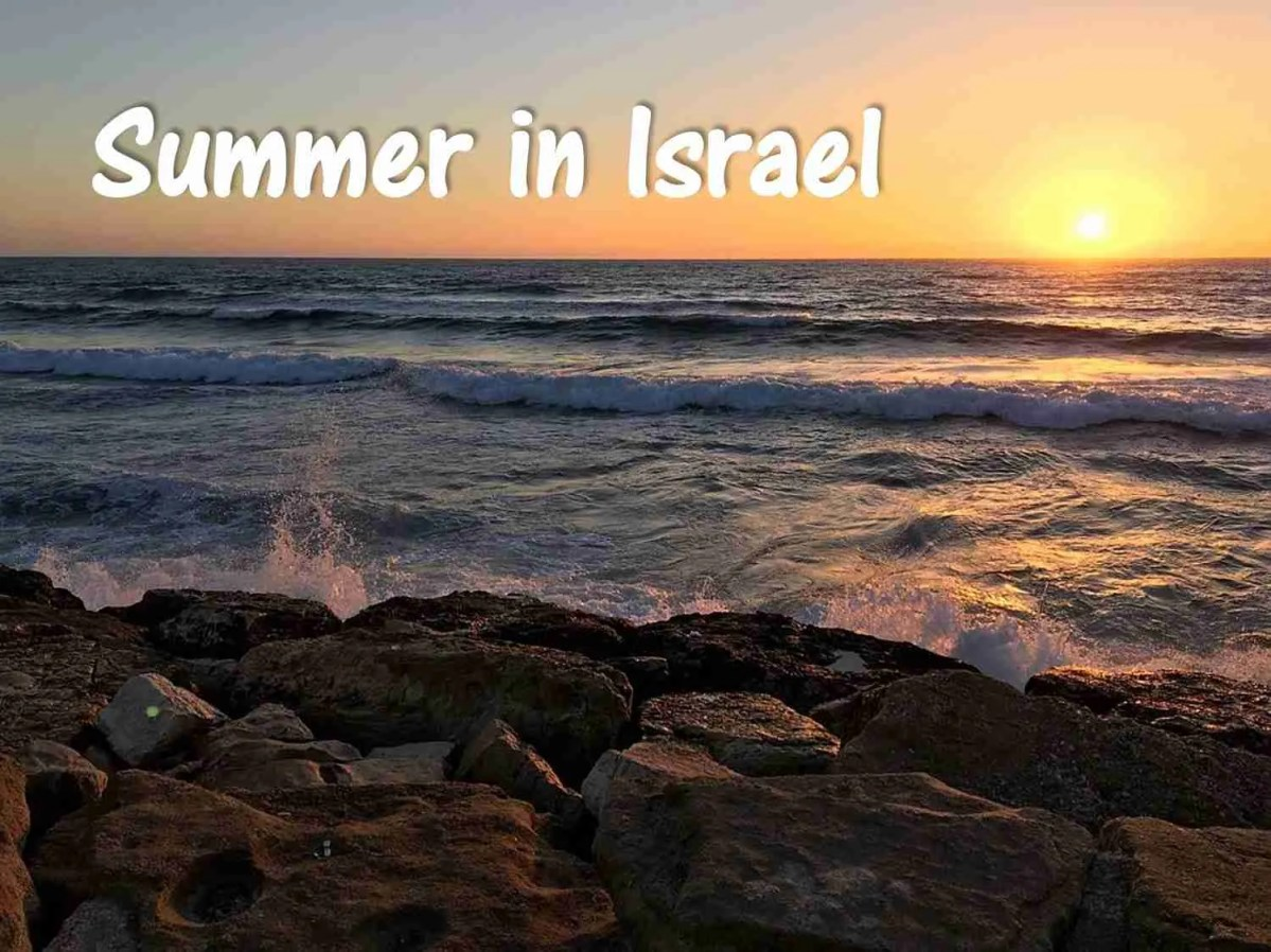 The Ultimate Summer Guide to Israel
