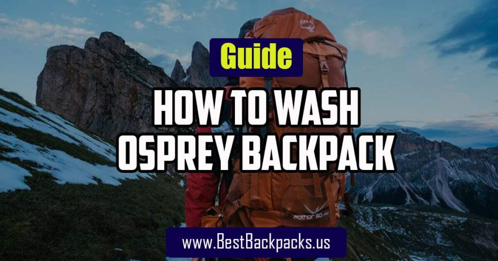 How to Wash Osprey Backpack