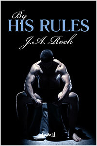 Review: By His Rules, by J.A. Rock