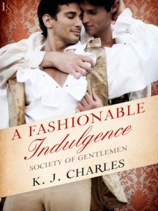 Cover A Fashionable Indulgence by KJ Charles
