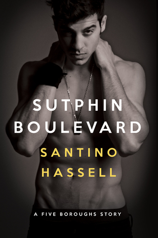 Feature Friday: Sutphin Boulevard (Five Boroughs, book 1) by Santino Hassell