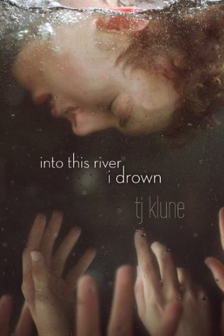 Review: Into This River I Drown, by T.J. Klune
