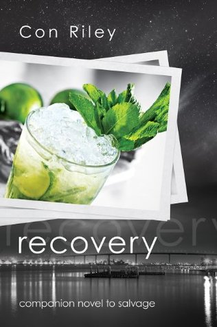 📚Review: Recovery, by Con Riley (Salvage Stories, book 2)