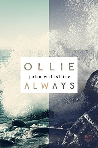 📚Review: Ollie Always, by John Wiltshire