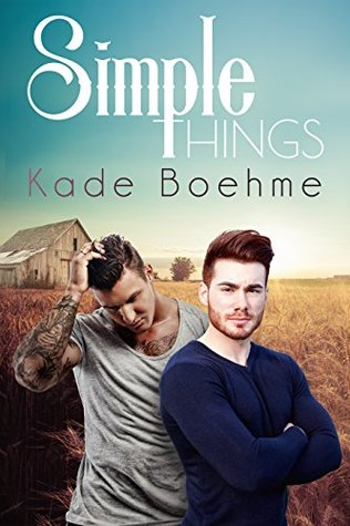 Review: Simple Things, by Kade Boehme