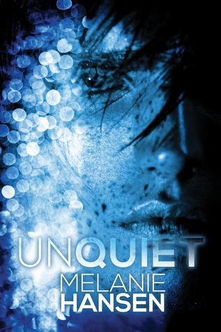Review: Unquiet, by Melanie Hansen