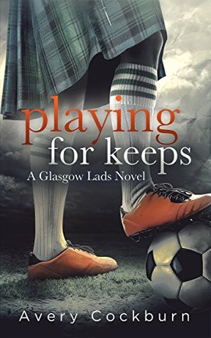 Review: Playing for Keeps, by Avery Cockburn