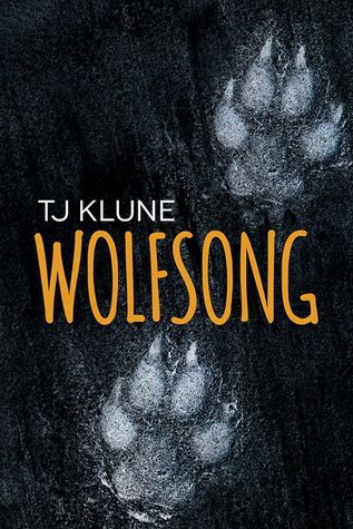 Review: Wolfsong, by T.J. Klune