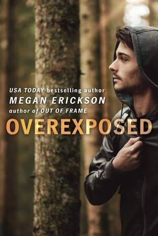 Release Day BLITZ, Excerpt​, & ARC Review: Overexposed, by Megan Erickson