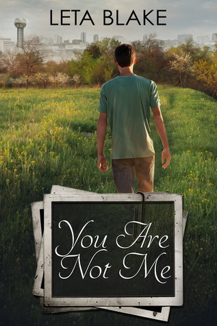 Release Day Blitz & ARC Review: You Are Not Me, by Leta Blake