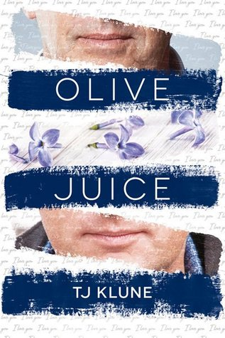 Release Day Review: Olive Juice, by TJ Klune
