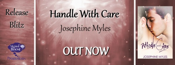 Promotional Banner: Handle With Care by Josephine Myles