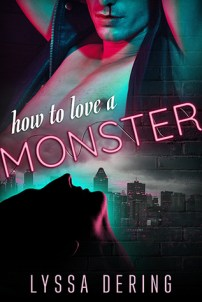 Review: How to Love a Monster by Lyssa Dering