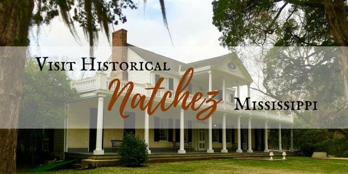 Visit Historical Natchez Mississippi Backroad Planet