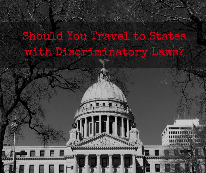 Should You Travel to States with Discriminatory Laws?