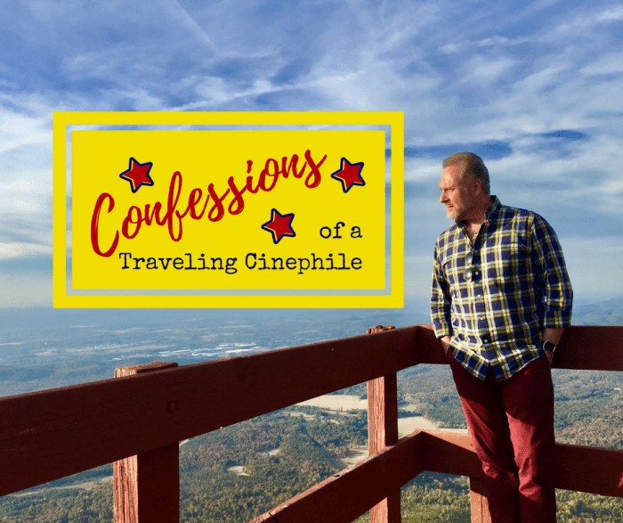 Confessions of a Traveling Cinephile