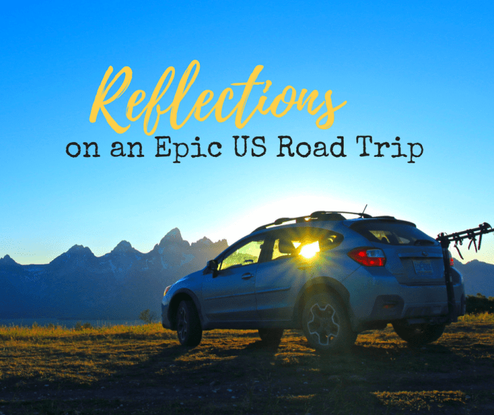 Reflections on an Epic US Road Trip