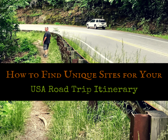 How to Find Unique Sites for Your USA Road Trip Itinerary