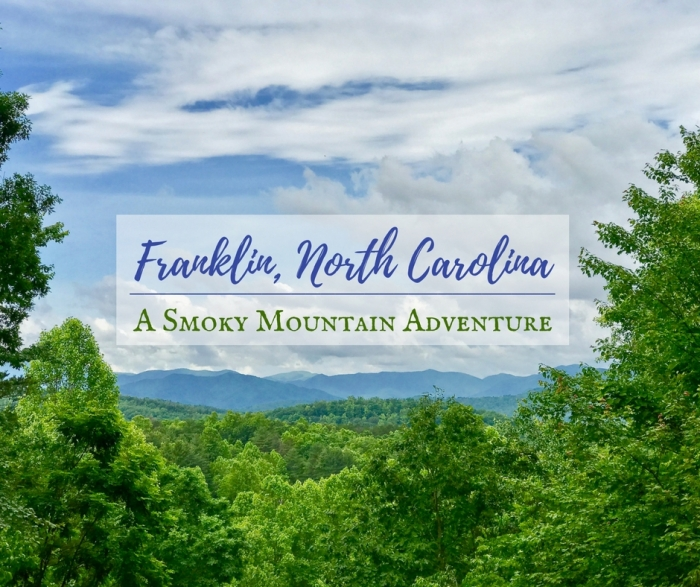 Franklin, North Carolina: A Smoky Mountain Adventure