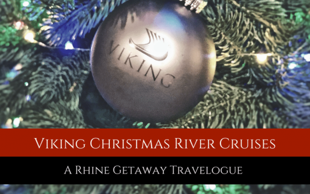 viking christmas river cruises the rhine getaway backroad planet - Viking Christmas