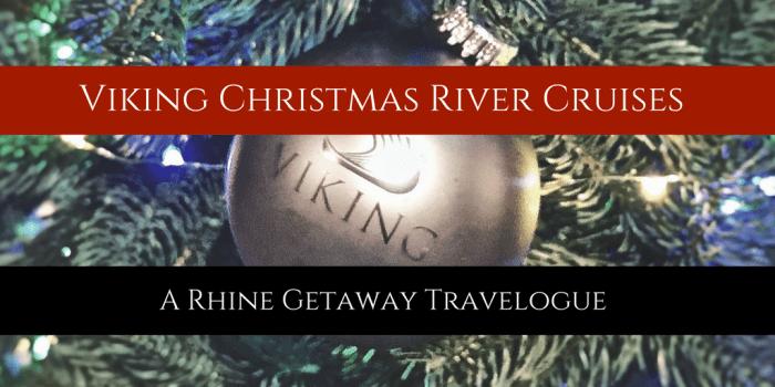 Viking Christmas Market Cruise 2019 Viking Christmas River Cruises: The Rhine Getaway | Backroad Planet
