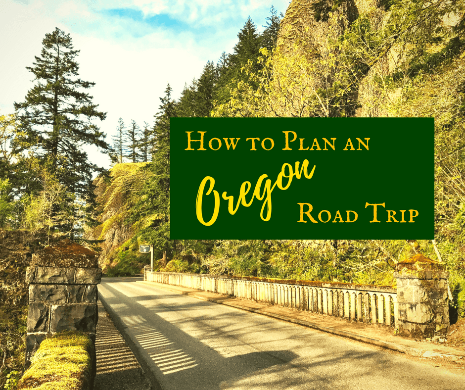 Plan A Road Trip >> How To Plan An Oregon Road Trip Backroad Planet