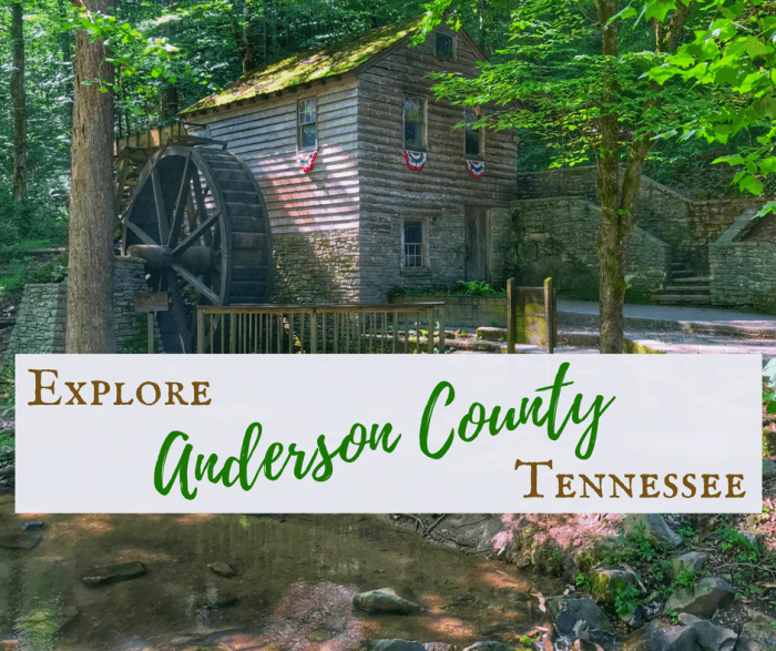 Explore Anderson County, Tennessee