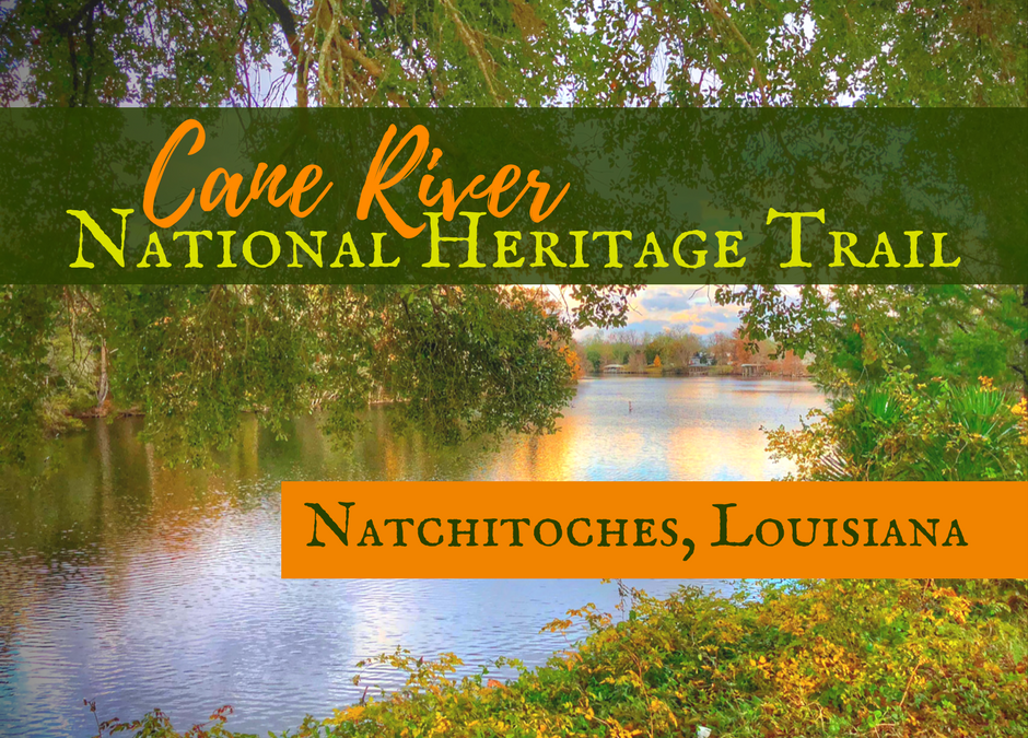 Natchitoches, Louisiana & the Cane River National Heritage Trail