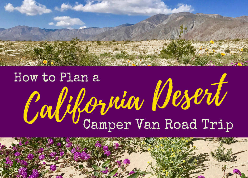 How to Plan a California Desert Camper Van Road Trip