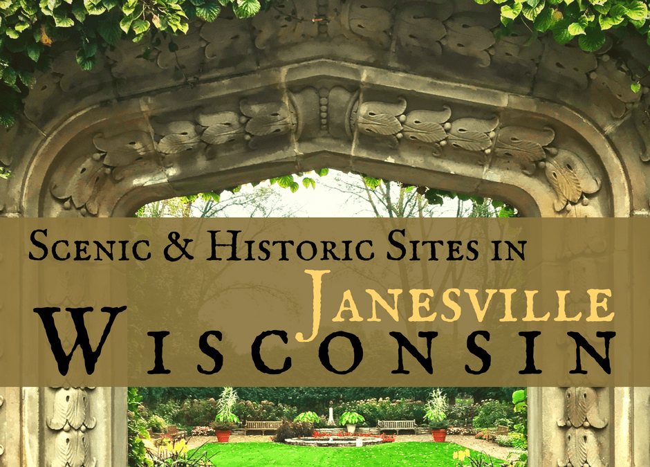 Tour Scenic & Historic Sites in the City of Janesville, Wisconsin