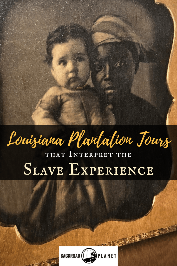 Discover six Louisiana plantation tours that authentically interpret the slave experience, including Oak Alley, St. Joseph, Evergreen, Destrehan, Laura, and Whitney. #OnlyLouisiana #Louisiana #travel #TBIN #plantations #slavery