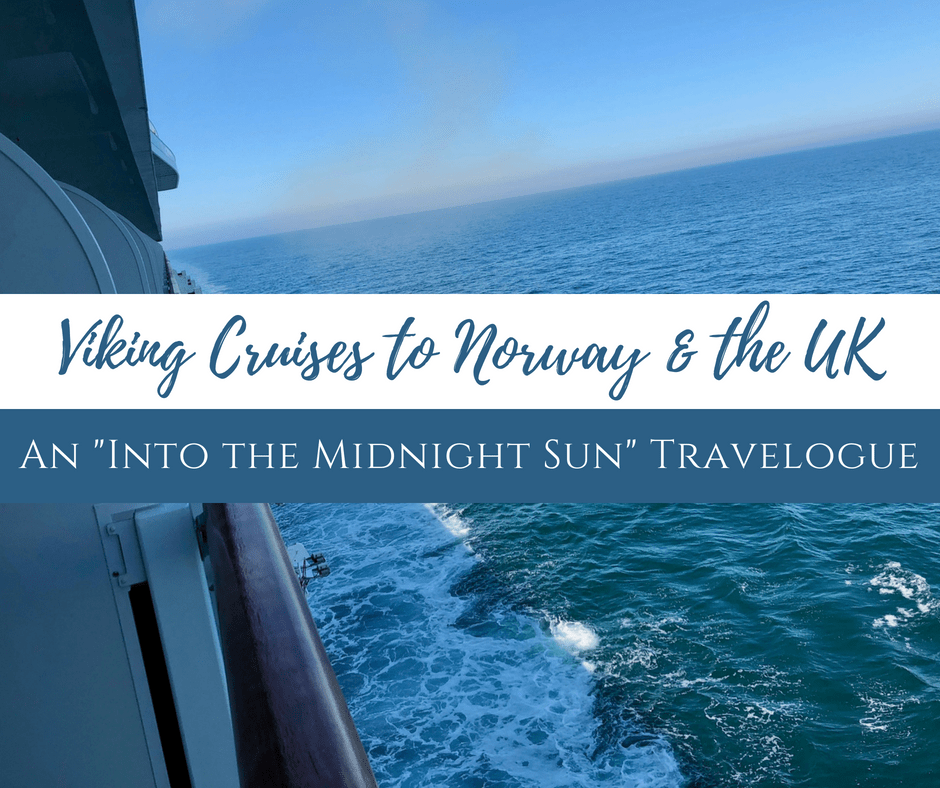 Viking Cruises to Norway the UK - Ocean & River Cruising Resources
