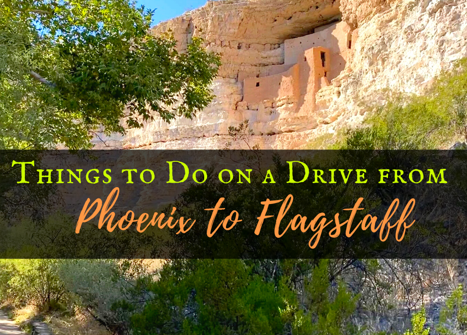 Things to Do on a Drive from Phoenix to Flagstaff, Arizona