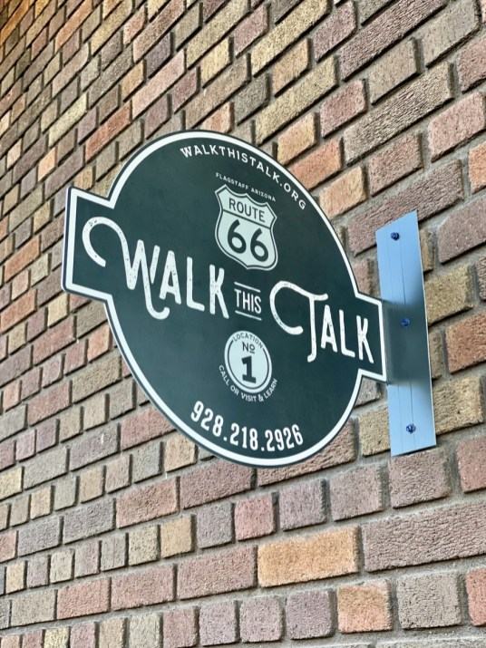 Walk this Talk sign Flagstaff - Tour Flagstaff Attractions On Your Own