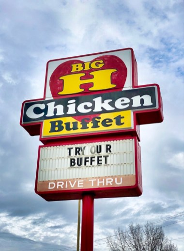 Big H Chicken Buffet sign Eufaula - Outdoor & Historical Things to Do in Eufaula Alabama