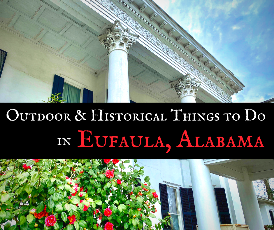 Things to Do in Eufaula Alabama featured - Home