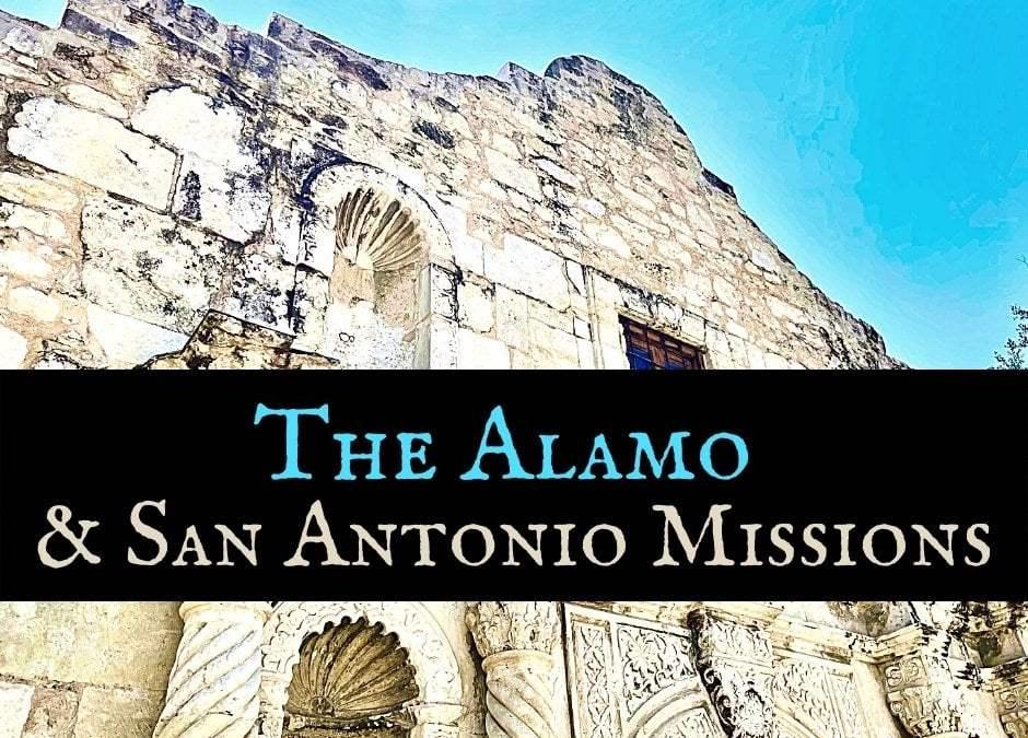 Tour the Alamo & San Antonio Missions NHP